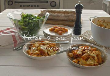 Pâtes one pan à la saucisse italienne