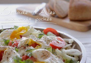 Salade d'Alex aux oeufs pochés
